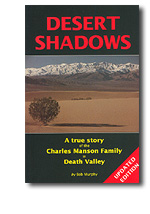 spree killer charles manson desert shadows a true story of the charles manson family in death valley